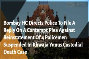 Bombay HC Directs Police To File A Reply…