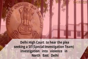 Delhi High Court to hear the plea seeking…