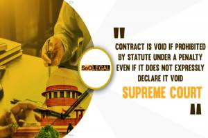 Contract Is Void If Prohibited By Statute…