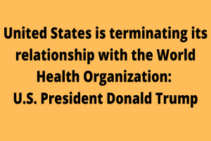 United States is terminating its relationship…