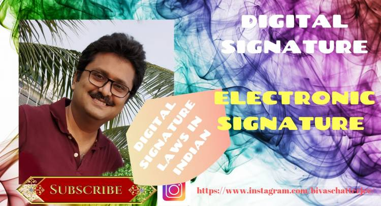 Law of digital / electronic signature…….