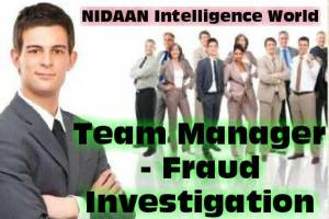 Urgent Requirements of Team Manager – Fraud Investigation from all India